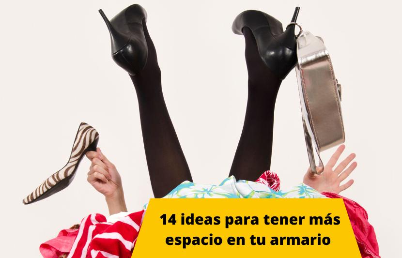 14 ideas para tener más espacio en tu tu armario